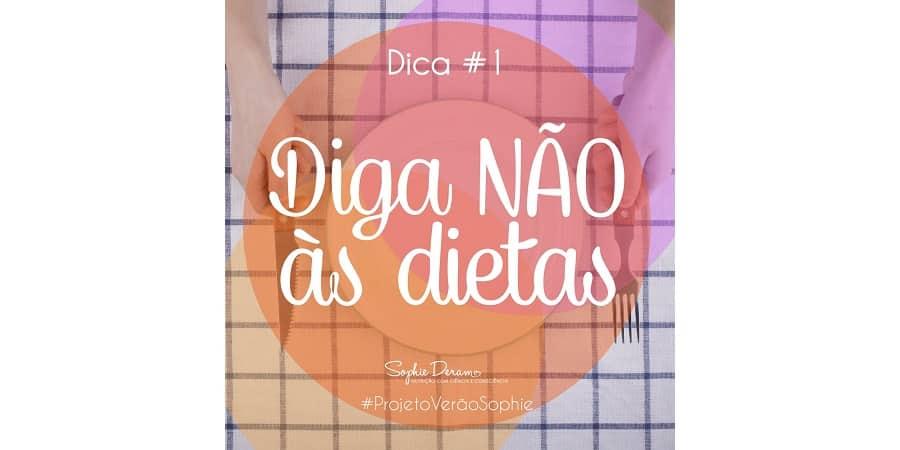 Dica 1 – Diga não às dietas restritivas
