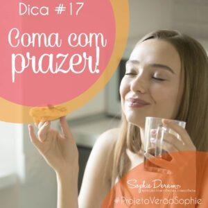 Dica 17 – Coma com prazer