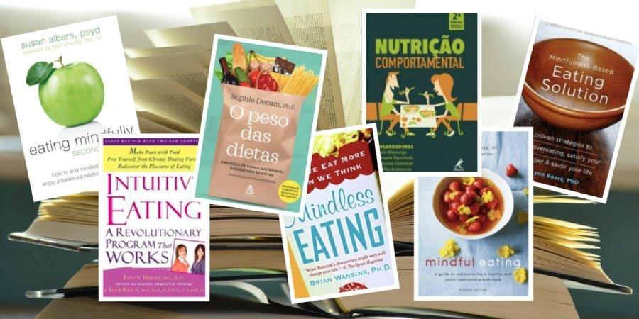 7 livros de nutrição comportamental para profissionais (e leigos)